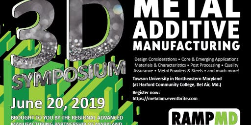 Metal Additive Manufacturing Symposium