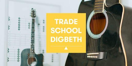 Trade School Digbeth: Guitar Basics 101