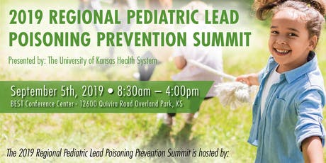 The 2019 Regional Pediatric Lead Poisoning Prevention Summit tickets