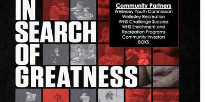 In Search of Greatness- Wellesley Screening