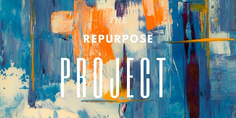 The Repurpose Project tickets
