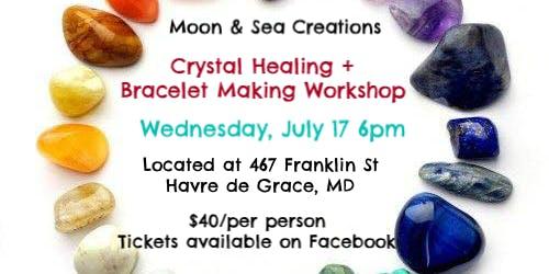 Crystal Healing + Bracelet Making Workshop