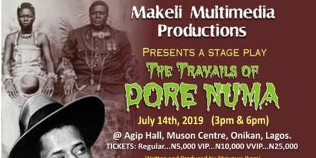 The Travails of Dore Numa tickets