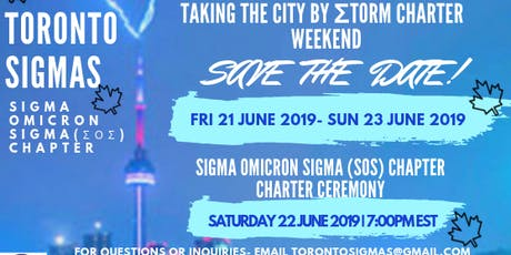 Taking the City by Storm: Sigma Omicron Sigma (Toronto Sigmas) Charter Ceremony tickets