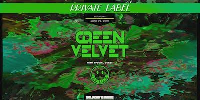 Private Label: Green Velvet & Rebuke - Ravine Atlanta