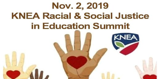 KNEA Racial Justice and Social Justice Summit