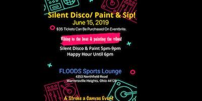Silent Disco/ Paint & Sip!