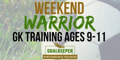 GKPT Weekend Warrior Training Ages 9-11 (4 Day)