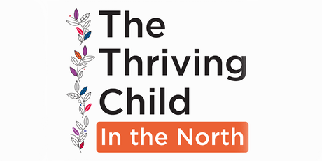 The Thriving Child In The North tickets