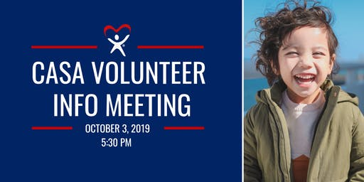 Court Appointed Special Advocates (CASA) Volunteer Info Meeting