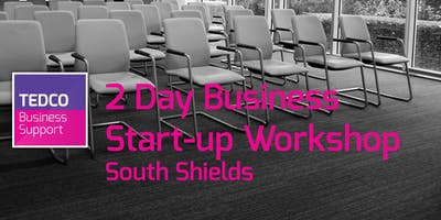 Business Start-up Workshop South Shields (2 Days) July