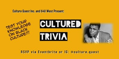 Cultured Trivia - Hosted by Culture Quest Inc.