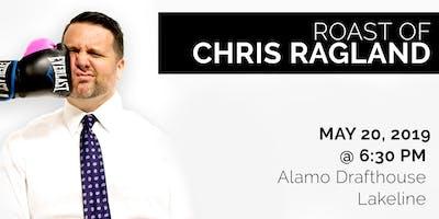 The Roast of Chris Ragland