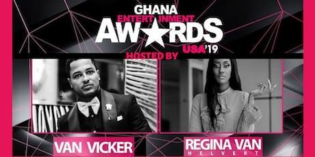 The 2019 Ghana Entertainment Awards USA  tickets