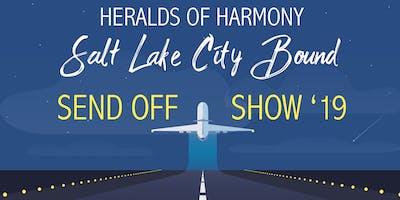 Heralds of Harmony International Send Off Show!