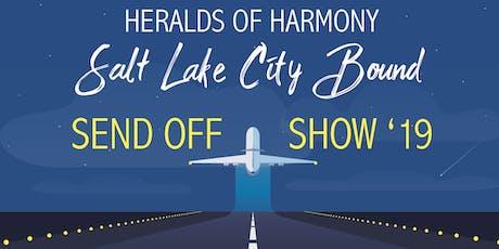 Heralds of Harmony International Send Off Show! tickets