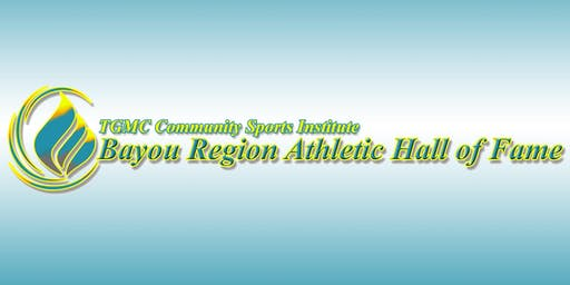 Bayou Region Athletic Hall of Fame Banquet