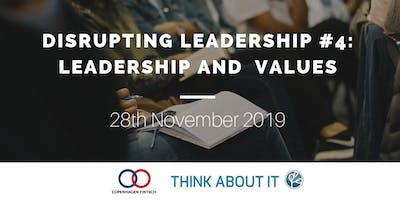 Disrupting Leadership: Leadership and Values