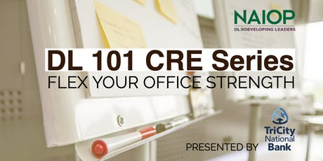 DL CRE 101 Series: Flex Your Office Strength tickets