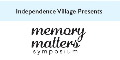 Independence Village of Avon Lake Memory Matters Symposium tickets