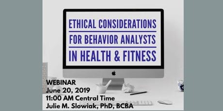 Ethical Considerations for Behavior Analysts in Health & Fitness tickets