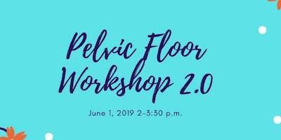 Pelvic Floor 2.0