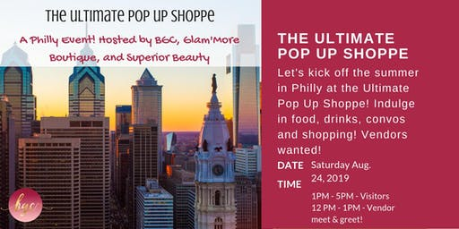 2nd Annual Ultimate Pop Up Shoppe - Philly
