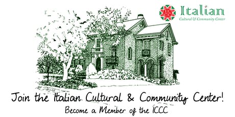Join the Italian Cultural & Community Center! tickets