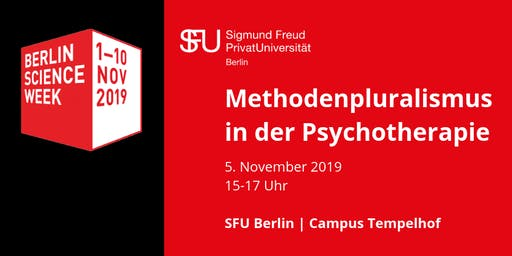 Berlin Science Week 2019 | Methodenpluralismus in der Psychotherapie