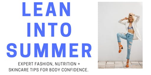 Lean Into Summer