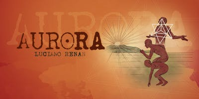 Show de Estreia: 'Aurora', de Luciano Renan