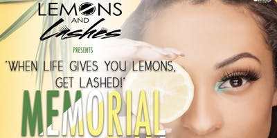 """""""When Life Gives You Lemons, Get Lashed!"""""""