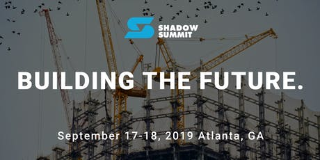 Shadow Summit 2019 tickets