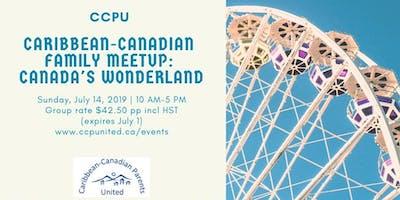 CCPU Caribbean-Canadian Family Meetup: Canada's Wonderland
