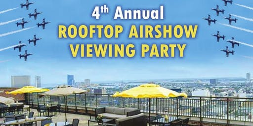 Rooftop Airshow Viewing Party at The Vue