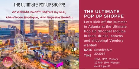 2nd Annual Ultimate Pop Up Shoppe - ATL tickets