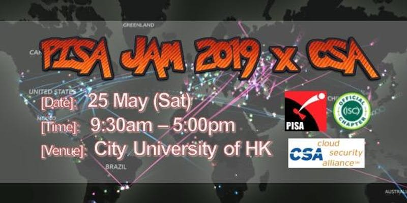 PISA Security JAM 2019 x CSA (25 May 2019)