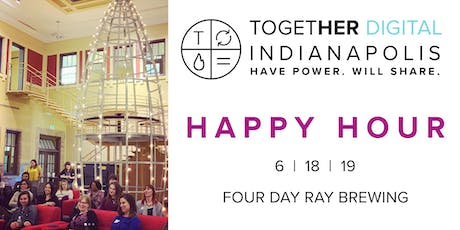TogetherDigital Indianapolis June Members Only Meetup: Happy Hour tickets