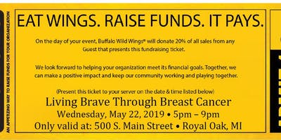 BUFFALO WILD WINGS Present LIVING BRAVE THROUGH BREAST CANCER