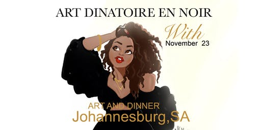 Art Dinatoire With Nicholle Kobi Johannesburg,SA 2019