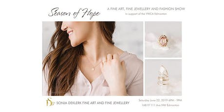 Season Of Hope Fundraiser: A Fine Art, Fine Jewellery, and Fashion Show tickets