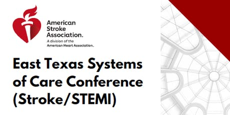 East Texas Systems of Care Conference (Stroke/STEMI) tickets