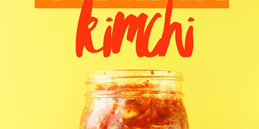 DIY Kimchi Workshop