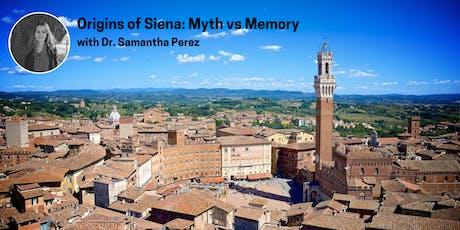 Origins of Siena: Myth vs Memory tickets