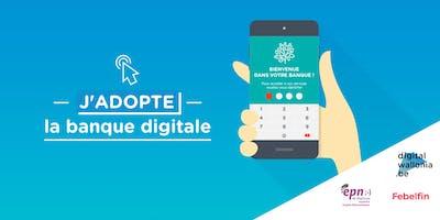 J'adopte la banque digitale - 8 novembre 2019 Andenne
