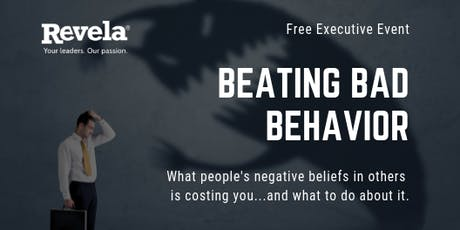 Executive Session - Beating Bad Behavior tickets