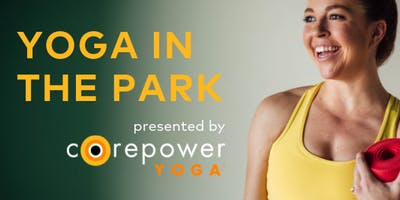 FREE Yoga in the Park presented by CorePower Yoga
