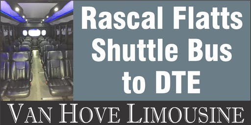 Rascal Flatts Shuttle Bus to DTE from Hamlin Pub 22 Mile & Hayes