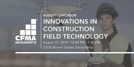 CFMA Luncheon - Innovations in Construction Field Technology tickets