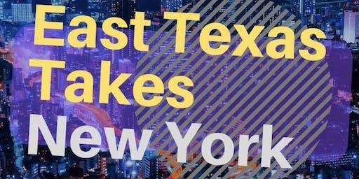 East Texas Takes New York City